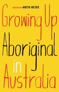 Growing up Aboriginal